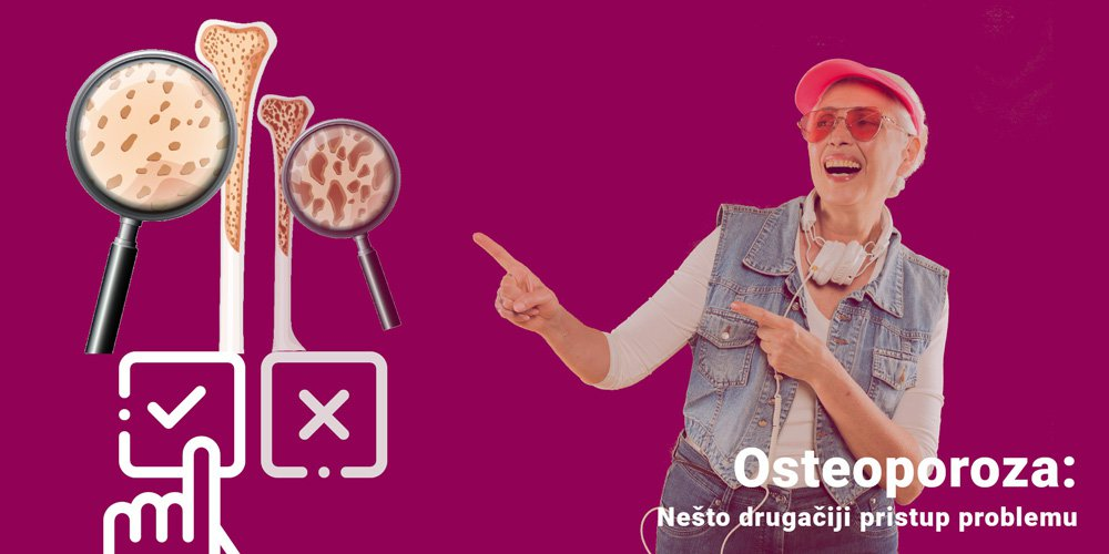 Osteoporoza: Nešto drugačiji pristup problemu