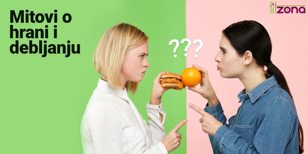 Razbijmo neke uvriježene mitove o hrani i debljanju!